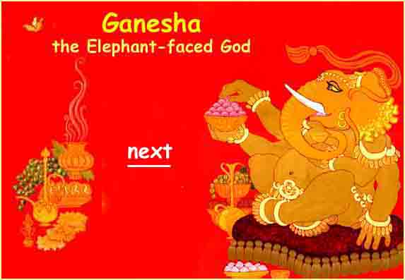Ganesha, the Elephant Faced God
